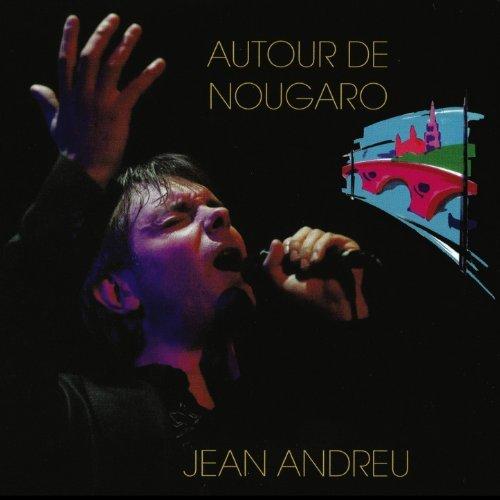 CD Cover Jean Andreu - Autour de Nougaro